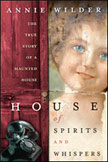 House of Spirits and Whispers